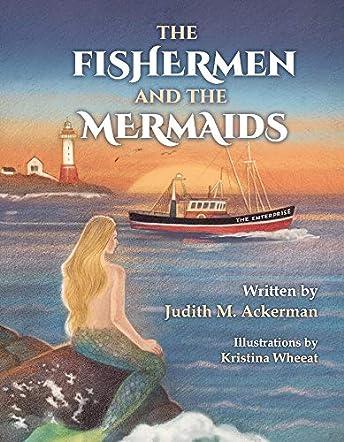 The Fishermen and the Mermaids