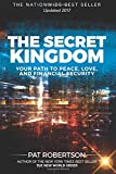 The Secret Kingdom: Your Path to Peace, Love, and Financial Security