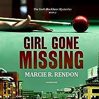 Girl Gone Missing (Cash Blackbear Mysteries)