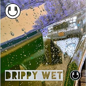 Drippy Wet (Instrumental)