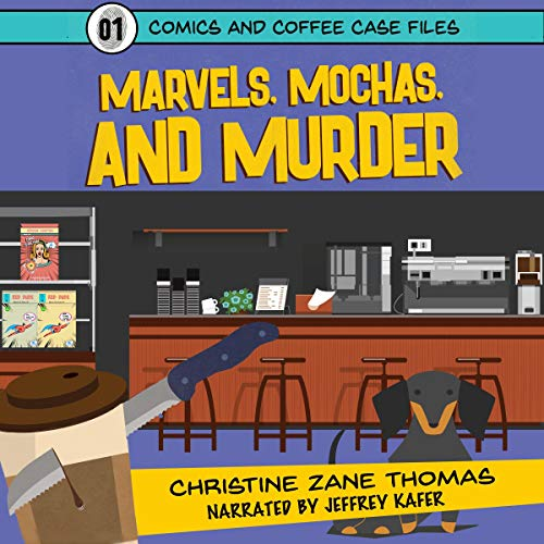 Marvels, Mochas, and Murder     Comics and Coffee Case Files, Book 1              By:                                                                                                                                 Christine Zane Thomas,                                                                                        William Tyler Davis                               Narrated by:                                                                                                                                 Jeffrey Kafer                      Length: 3 hrs and 20 mins     36 ratings     Overall 4.4