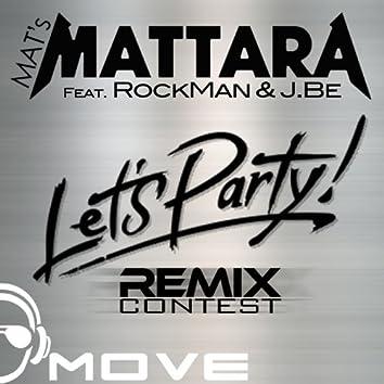 Let's Party! (feat. RockMan & J.Be) [Remix Contest]