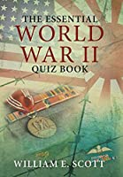 The Essential World War II Quiz Book