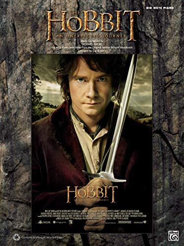 The Hobbit: An Unexpected Journey: Sheet Music Selections from the Motion Picture: Big Note Piano Selections from the Original Motion Picture Soundtrack