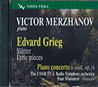 Victor Merzhanov, piano. E. - Grieg: Norwegian Peasant Dances. Lyric pieces, Piano Concerto