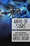 Anvil of Stars (Forge of God Book 2) (English Edition)