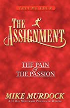 The Assignment Volume 4 (The Pain & The Passion)
