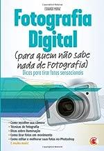 Fotografia Digital (para quem não sabe nada de Fotografia)