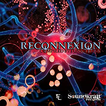 Reconnexion (Compiled by Funk Truck)