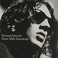 Alone with Everybody by Richard Ashcroft (2000-06-26)