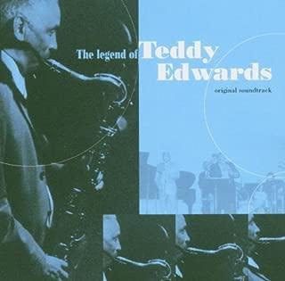 Legend of Teddy Edwards - O.S.T.