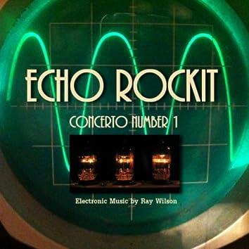Echo Rockit Concerto Number 1