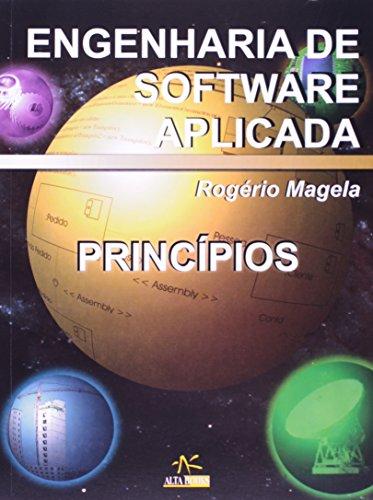 Engenharia De Sotware Aplicada Príncipios (Em Portuguese do