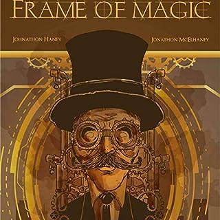 Frame of Magic audiobook cover art