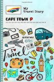 Cape Town Travel Diary: Kids Guided Journey Log Book 6x9 - Record Tracker Book For Writing, Sketching, Gratitude Prompt - Vacation Activities Memories Keepsake Journal - Girls Boys Traveling Notebook