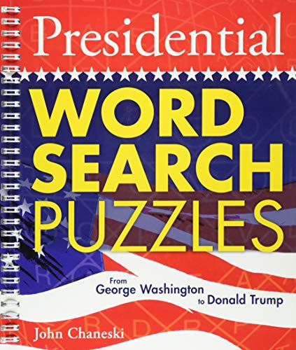 Presidential Word Search Puzzles: From George Washington to Donald Trump