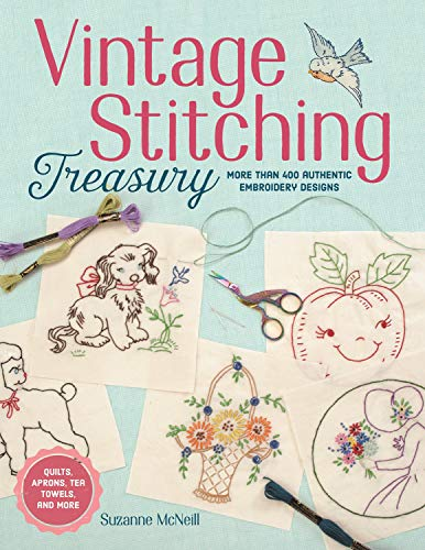 Vintage Stitching Treasury: More Than 400 Authentic Embroidery Designs (English Edition)