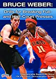 Championship Productions Bruce Weber: Drills for Breaking Full-and Half-Court Presses DVD