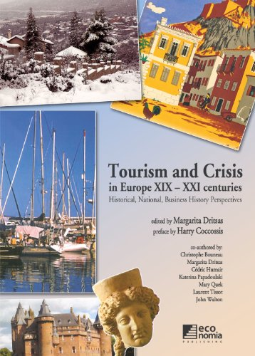 Tourism and Crisis in Europe XIX-XXI centuries: History, National, Business History Perspectives (English Edition)