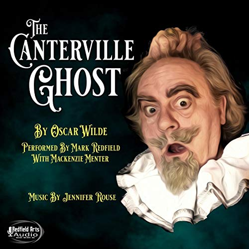 The Canterville Ghost Audiobook By Oscar Wilde cover art