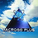MACROSS PLUS ORIGINAL SOUNDTRACK