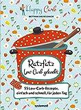 Ratzfatz Low Carb gekocht: 55 Low-Carb-Rezepte, einfach und schnell für jeden Tag von Bettina Meiselbach