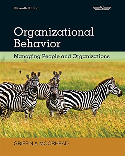 Organizational Behavior: Managin...