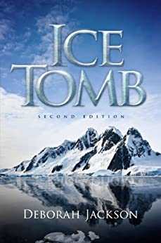 Ice Tomb Second Edition by [Deborah Jackson, Matthew Birtch]
