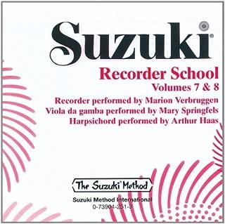 Suzuki Recorder School (Soprano and Alto Recorder), Vol 7 & 8