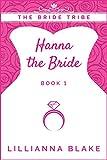 Hanna the Bride (The Bride Tribe Book 1) (English Edition)