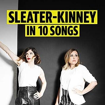 Sleater-Kinney in 10 Songs
