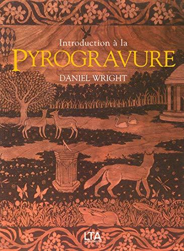 Introduction à la pyrogravure