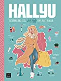 Hallyu. Descubriendo Seúl con Judit Mallol (Crossbooks)