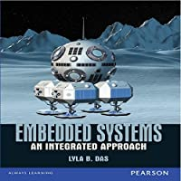 Embedded Systems: An Integrated Approach Front Cover