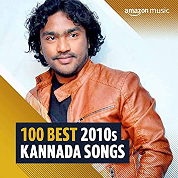100 Best 2010s Kannada Songs