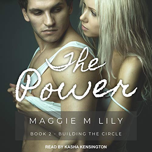 The Power Audiobook By Maggie M. Lily cover art