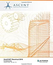 AutoCAD Electrical 2016 Fundamentals: IEC: Autodesk Official Training Guide (AOTG) by Ascent - Center for Technical Knowledge (2015-06-17)