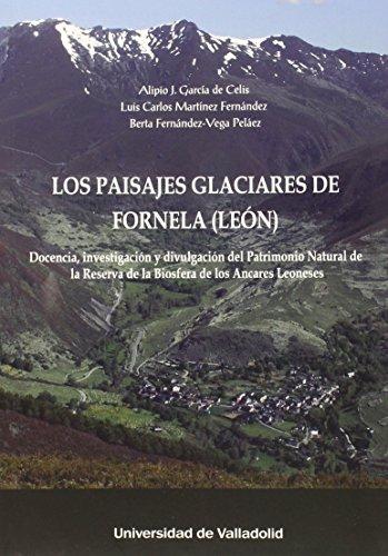 Paisajes Glacciares De Fornela (León)