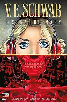 V. E. Schwab's ExtraOrdinary #0 (English Edition) par [V. E. Schwab, Enid Balám]