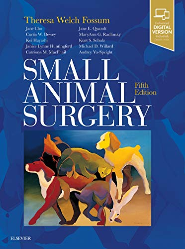 Compare Textbook Prices for Small Animal Surgery 5 Edition ISBN 9780323443449 by Fossum DVM  MS  PhD  Dipl ACVS, Theresa Welch
