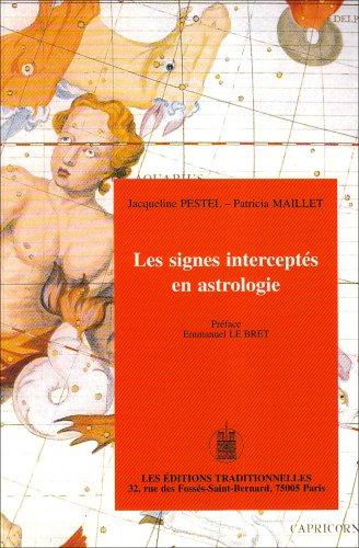 Les signes interceptés en astrologie