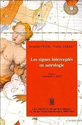 Les signes interceptés en astrologie de Patricia Maillet