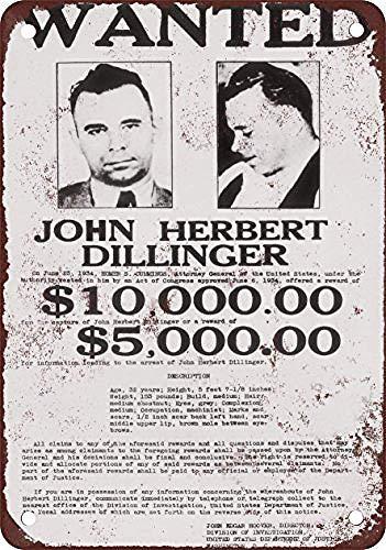 niet John Dillinger Gezocht Poster Metalen Poster Tin Teken IJzeren Schilderen Waarschuwing Teken Plaque Wanddecoratie voor Café Bar Hotel Office Home Yard