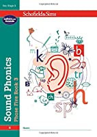 Sound Phonics Phase Five Book 3: KS1 , Ages 5-7