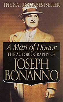 A Man of Honor  The Autobiography of Joseph Bonanno