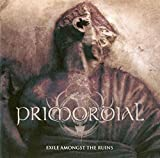 Songtexte von Primordial - Exile Amongst the Ruins