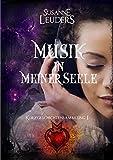 Musik in meiner Seele: Kurzgeschichtensammlung 1