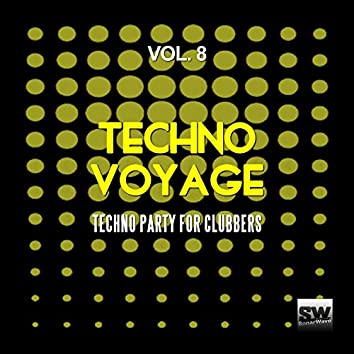 Techno Voyage, Vol. 8 (Techno Party For Clubbers)