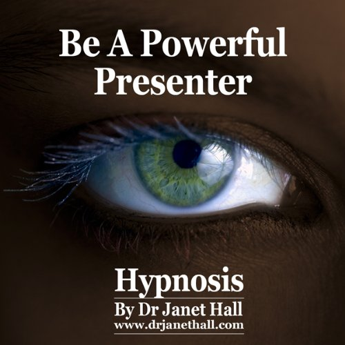 How You Can Be a Powerful Presenter (Hypnosis) cover art
