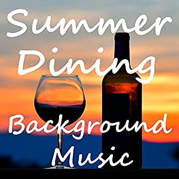 Summer Dining Background Music